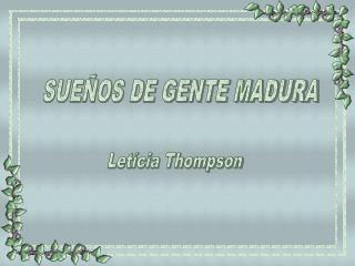 SUEÑOS DE GENTE MADURA