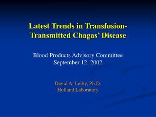 David A. Leiby, Ph.D.Holland Laboratory