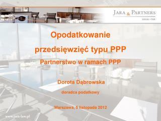 Opodatkowanie przedsięwzięć typu PPP