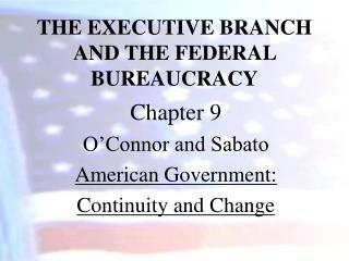 the executive branch and the federal bureaucracy