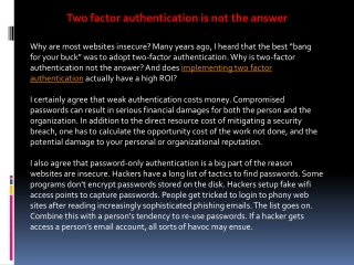 Two factor authentication is not the answer