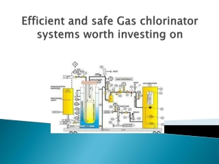 Gas chlorinator systems