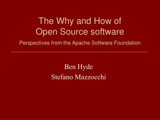 The Why and How of Open Source software