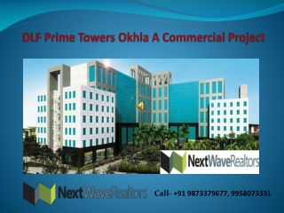 DLF Prime Towers Commercial Projects Okhla