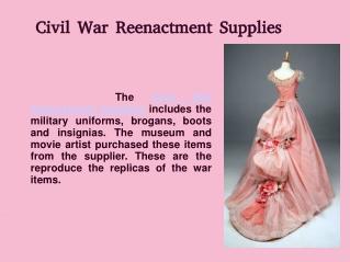 Civil War Reenactment Supplies