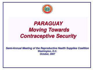 PARAGUAY  Moving Towards Contraceptive Security