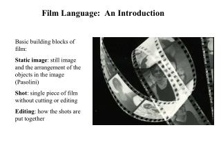 Film Language:  An Introduction