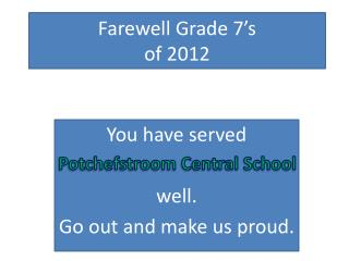 Farewell Grade 7's  of 2012