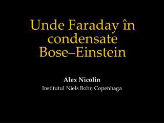 Unde Faraday în condensate  Bose–Einstein