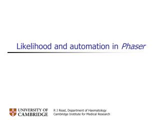 Likelihood and automation in Phaser