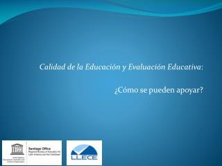 ¿Qué es 'calidad' (de educación)? Meta 6 de EPT