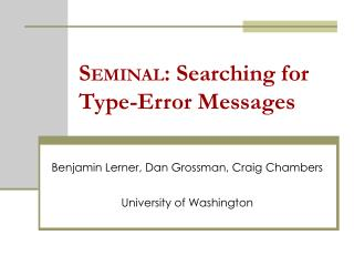 SEMINAL: Searching for  Type-Error Messages