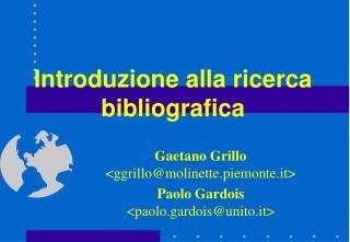 Introduzione alla ricerca bibliografica