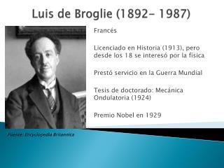Luis de Broglie (1892- 1987)