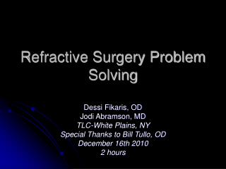 Refractive Surgery Problem Solving