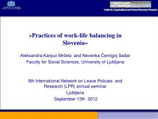 »Practices of work-life balancing in Slovenia«