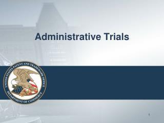 Administrative Trials