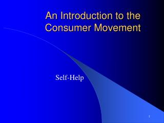An Introduction to the Consumer Movement