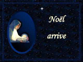 Noëlarrive