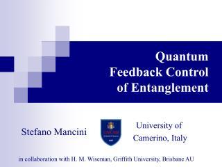 Quantum  Feedback Control  of Entanglement