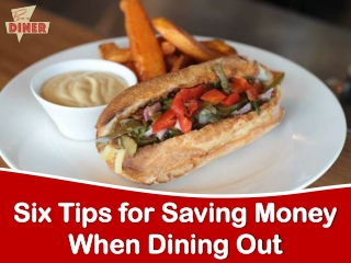Six Tips for Saving Money When Dining Out