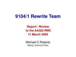 9104/1 Rewrite Team
