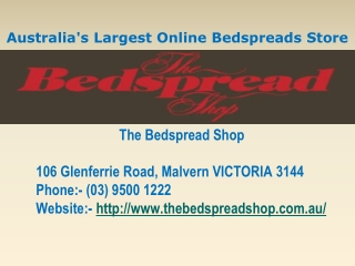 Australia's Largest Online Bedspreads Store
