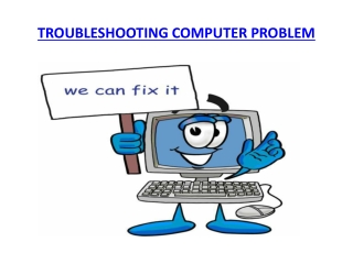 Troubleshooting Computer Problem