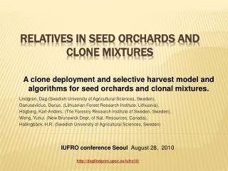 Relatives in seed orchards and clone mixtures