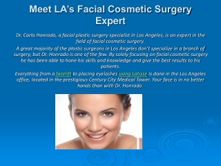 Meet LA's Facial Cosmetic Surgery Expert