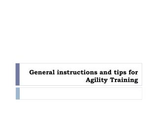 general instructions and tips for agility training