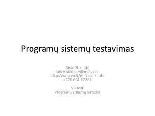 Programų sistemų testavimas