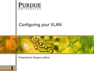 Configuring your VLAN