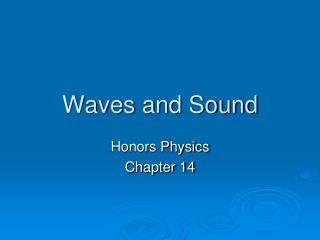 Waves and Sound