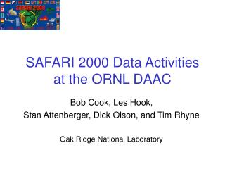 SAFARI 2000 Data Activities at the ORNL DAAC