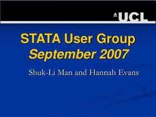 STATA User Group  September 2007