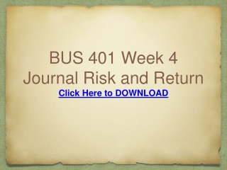 BUS 401 Week 4 Journal Risk and Return
