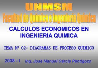 TEMA Nº 02: DIAGRAMAS DE PROCESO QUIMICO