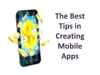 The Best Tips in Creating Mobile Apps