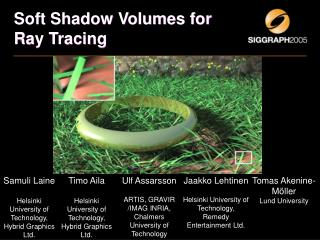 Soft Shadow Volumes for Ray Tracing