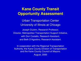 Kane County Transit  Opportunity Assessment