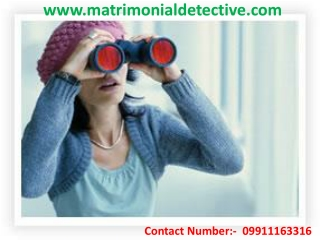 Matrimonial Investigation in Delhi - Our Advantages