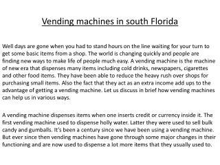 South Florida Corporate vending machine