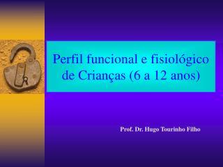 Prof. Dr. Hugo Tourinho Filho