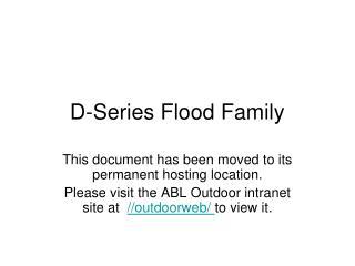 D-Series Flood Family