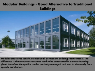 Modular Buildings - Good Alternative to Traditional Building