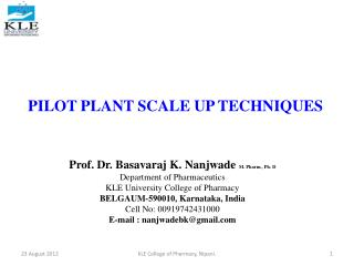 PILOT PLANT SCALE UP TECHNIQUES