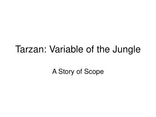 Tarzan: Variable of the Jungle