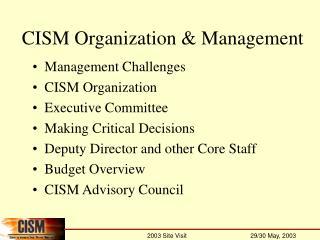 CISM Organization