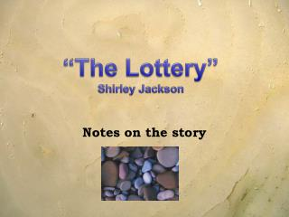 """The Lottery""